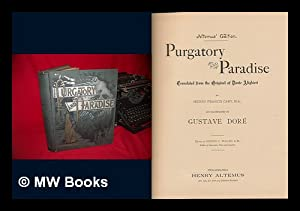 Purgatory and Paradise / Translated from the: Dante Alighieri