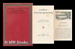 Lamia's Winter-Quarters, by Alfred Austin: Austin, Alfred (1835-1913)