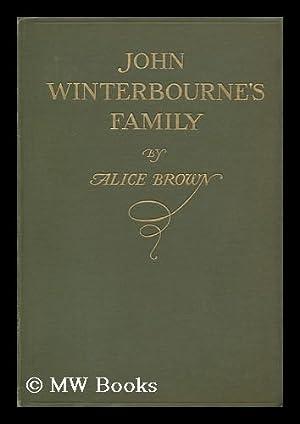 John Winterbourne's Family, by Alice Brown: Brown, Alice