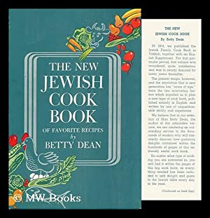 The New Jewish Cook Book of Favorite: Dean, Betty