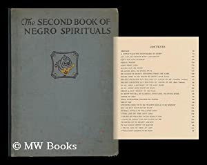The Second Book of Negro Spirituals: Johnson, James Weldon (1871-1938)