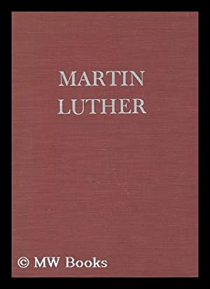 Martin Luther, by May McNeer and Lynd: McNeer, May Yonge