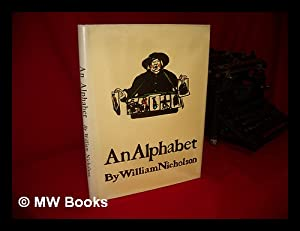 An Alphabet / by William Nicholson: Nicholson, William, Sir
