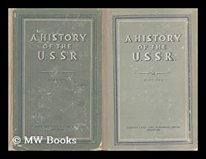 A History of the U. S. S. R. / Complete in Two Volumes: Pankratova, A. M.