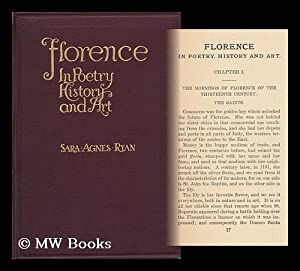 Florence in Poetry, History, and Art, by Sara Agnes Ryan: Ryan, Sara Agnes