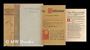 The Philistine / Society of the Philistines. Volume IX: Society Of The Philistines (East ...