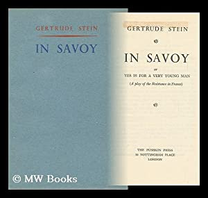 In Savoy; Or, Yes is for a: Stein, Gertrude