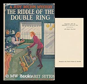 The Riddle of the Double Ring, by Margaret Sutton: Sutton, Margaret, Mrs