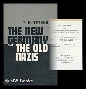 The New Germany and the Old Nazis: Tetens, Tete Harens