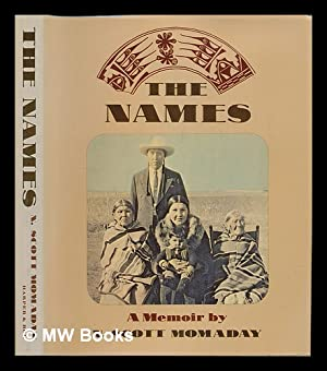 The Names : a Memoir / by: Momaday, N. Scott