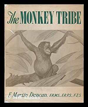 The Monkey Tribe, by F. Martin Duncan: Duncan, F. Martin