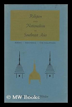 Religion and Nationalism in Southeast Asia: Burma,: Von Der Mehden,