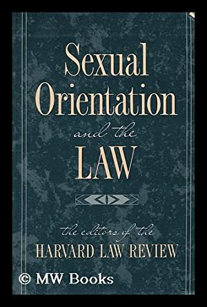 Sexual Orientation and the Law: The editors Of