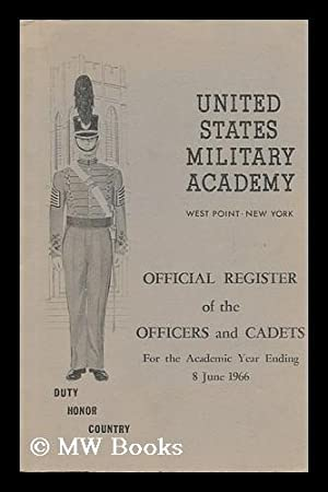 Official Register of the Officers and Cadets, for the Academic Year Ending, 8 June, 1966: United ...
