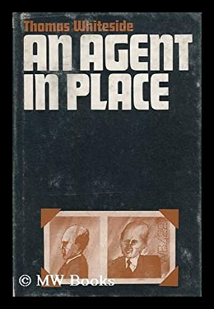 An Agent in Place: the Wennerstrom Affair: Whiteside, Thomas