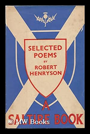 Selections from the Poems of Robert Henryson / Edited by David Murison: Henryson, Robert (1430? -...