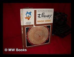 Enciclopedia Disney - Magia Verde - Volume Sesto: Walt Disney Company / Mondadori, Arnoldo (Ed. )