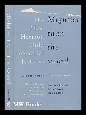 Mightier Than the Sword - the P.: Wedgwood, C. V.