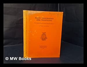 Radio Telegraphy and Telephony : the Signal Corps School Pamphlet No. 3 - October 1, 1941 Edition: ...