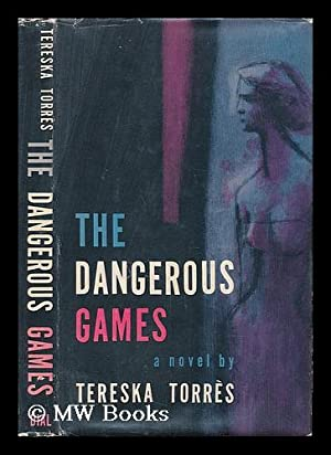 The Dangerous Games: Torres, Tereska