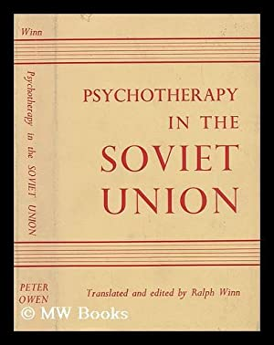 Psychotherapy in the Soviet Union: Winn, Ralph