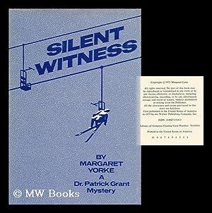 Silent Witness: Yorke, Margaret