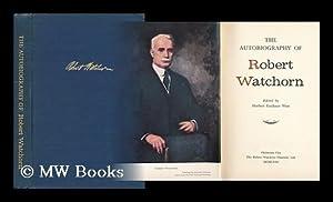 The Autobiography of Robert Watchorn: West, Herbert Faulkner