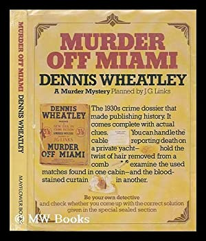 Murder off Miami / Dennis Wheatley (A Murder Mystery, Planned by J. G. Links): Wheatley, ...