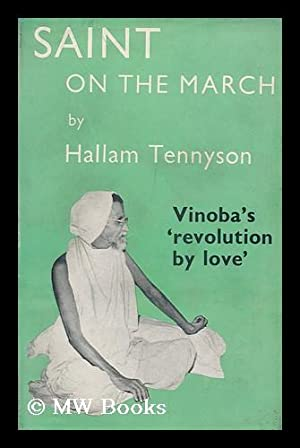 Saint on the March; the Story of Vinoba: Tennyson, Hallam (1921-?)