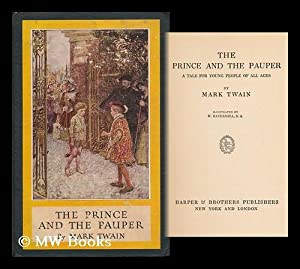 The Prince and the Pauper : a Tale for Young People of all Ages / by Mark Twain. Illustrated ...
