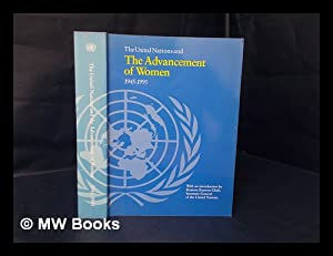 The United Nations and the Advancement of: The United Nations