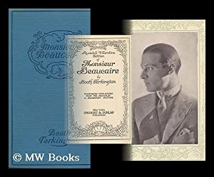 Monsieur Beaucaire, by Booth Tarkington / Illustrated: Tarkington, Booth (1869-1946)