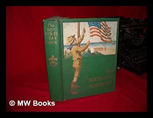 The Boy Scouts Year Book, Edited by Franklin K. Mathiews .: Mathiews, Franklin K. (Ed. )