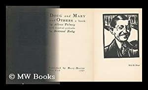 Doug and Mary, and Others; a Book by Allene Talmey, with Woodcut Portraits by Bertrand Zadig: ...