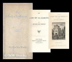 The Lady of La Garaye / by the Hon. Mrs. Norton: Norton, Caroline Sheridan (1808-1877)