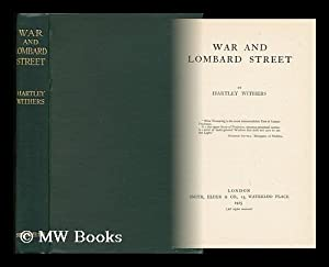 War and Lombard Street: Withers, Hartley (1867-1950)