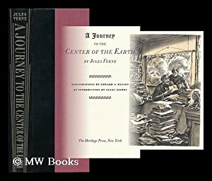 A Journey to the Center of the Earth ; Illustrations Bt Edward A. Wilson with an Introduction by ...