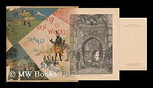 Rip Van Winkle's Travels in Asia and Africa: Van Wert, Rupert