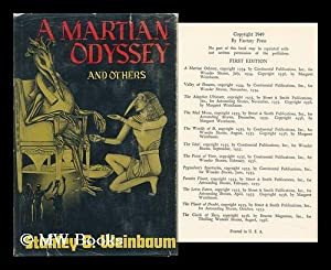 A Martian Odyssey, and Others: Weinbaum, Stanley Grauman (1902-1935)