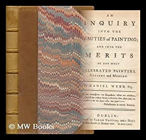 An inquiry into the beauties of painting and into the merits of the most celebrated painters ...