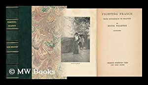 Fighting France, from Dunkerque to Belfort: Wharton, Edith (1862-1937)