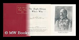 The Anglo-African Who's Who 1910 / Edited by Leo Weinthal: Weinthal, Leo