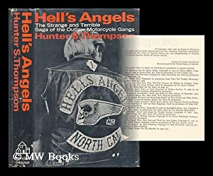 Hell's Angels; a Strange and Terrible Saga, by Hunter S. Thompson: Thompson, Hunter S.
