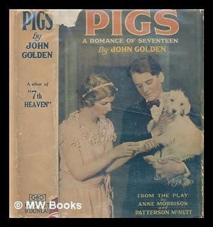 Pigs : A romance in Scotland: Golden, John