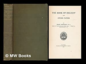 The book of delight and other papers / by Israel Abrahams: Abrahams, Israel (1858-1925)