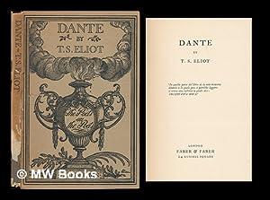 Dante / by T.S. Eliot: Eliot, T. S. (1888-1965)