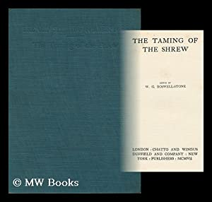 The Taming of the Shrew, Edited by W. G. Boswell-Stone: Shakespeare, William (1564-1616). W. G. ...