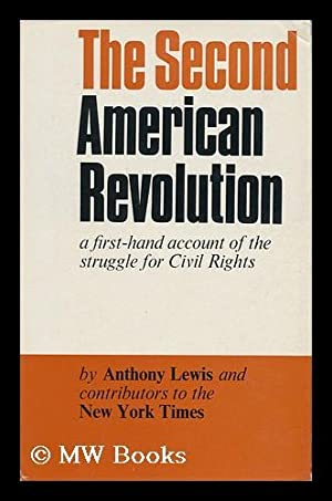 The Second American Revolution: a First-Hand Account of the Struggle for Civil Rights [By] Anthony ...
