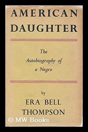 American Daughter / by Era Bell Thompson: Thompson, Era Bell