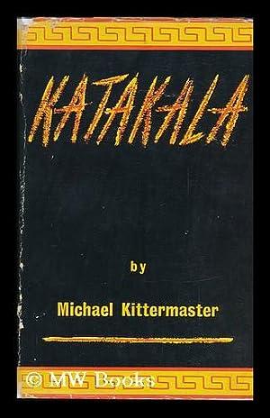 Katakala: Kittermaster, Michael